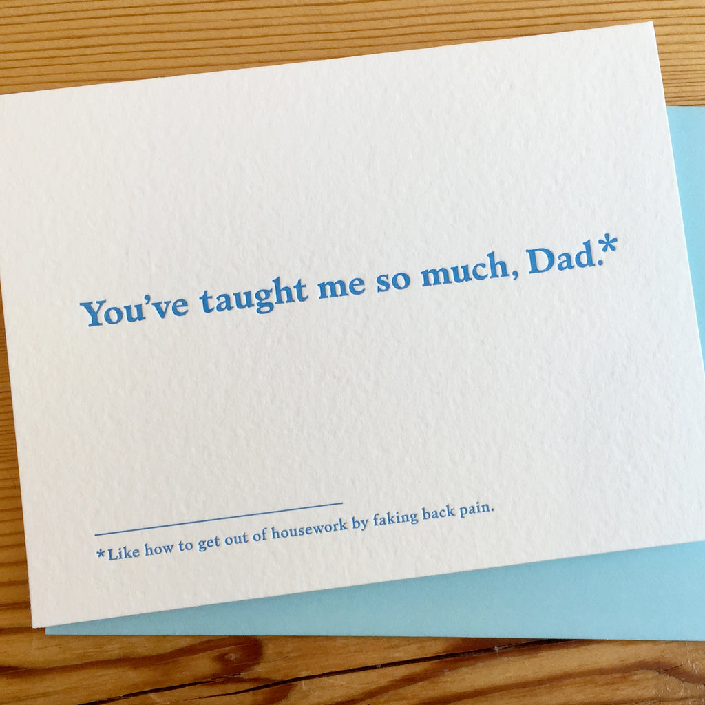 Taught Me Everything Father's Day Card