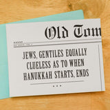 Jews, Gentiles Equally Clueless As To When Hanukkah Starts, Ends