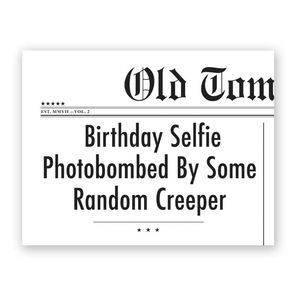 Birthday Selfie Birthday Card