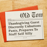 Unbuttons Pants Thanksgiving Card