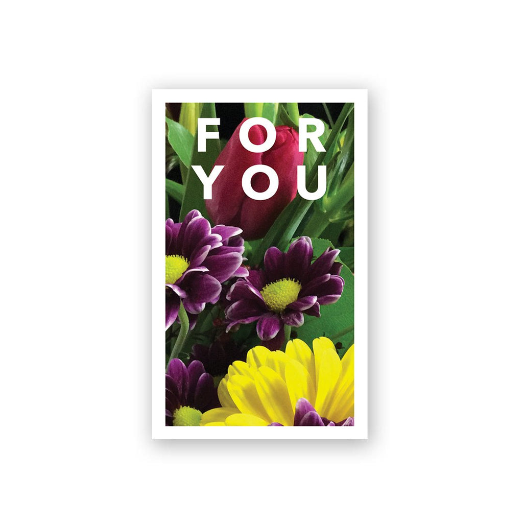 Flowers For You Mini Card