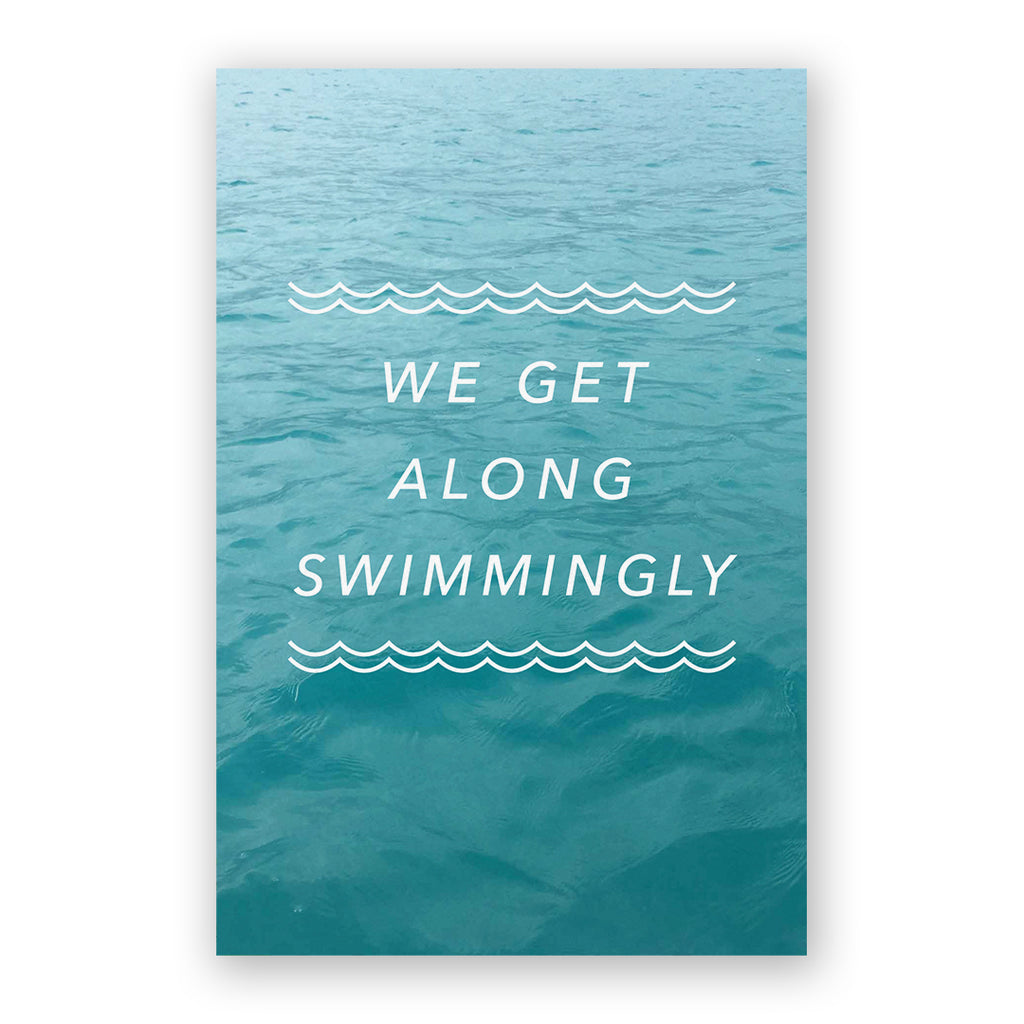 We Get Along Swimmingly Card
