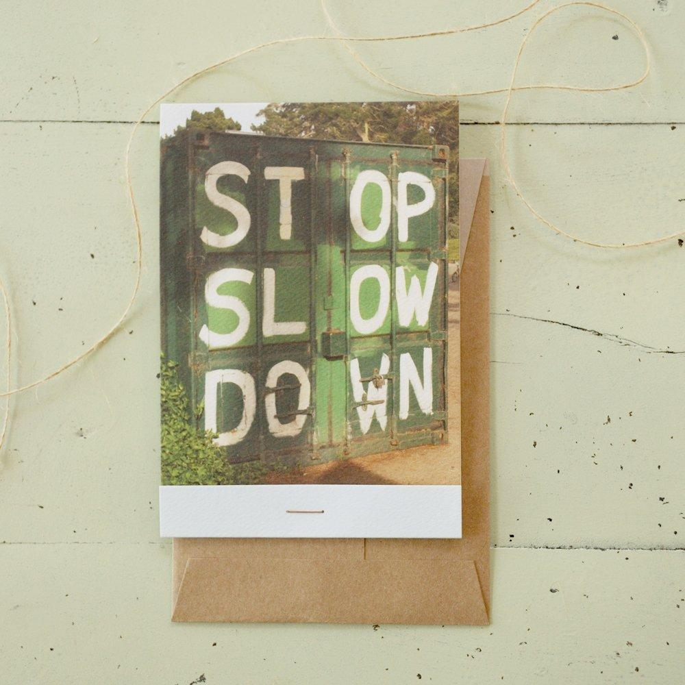 Stop Slow Down Card
