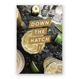 Down The Hatch Card