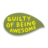 Guilty of Being Awesome - Martha Rich Word Bubble Panel