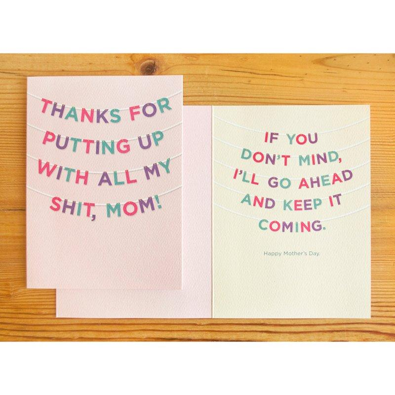 Putting Up With My Shit Mother's Day Card