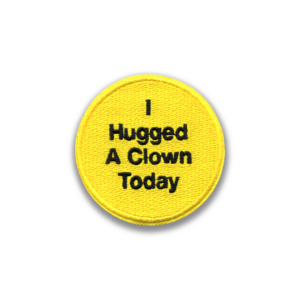 I Hugged A Clown Patch