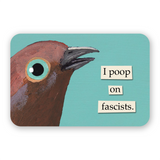 Poop on Fascists Sticker