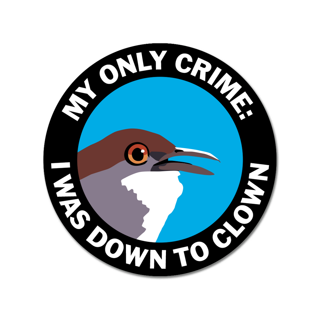 Down to Clown Round Sticker