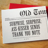Surprise, Surprise; Ass-Kisser Sends Thank You Note