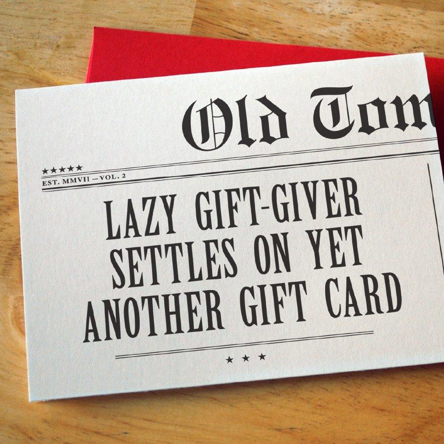 Lazy Gift-Giver Settles On Yet Another Gift Card