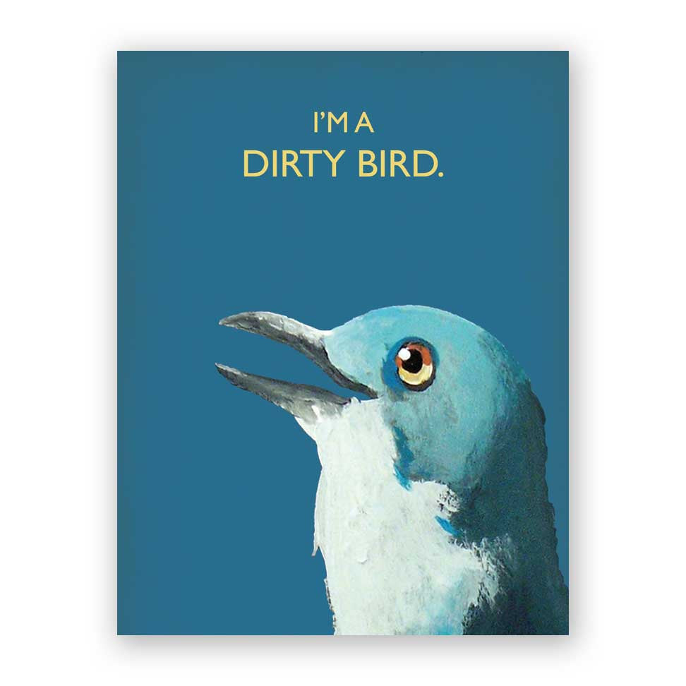Dirty Bird Card