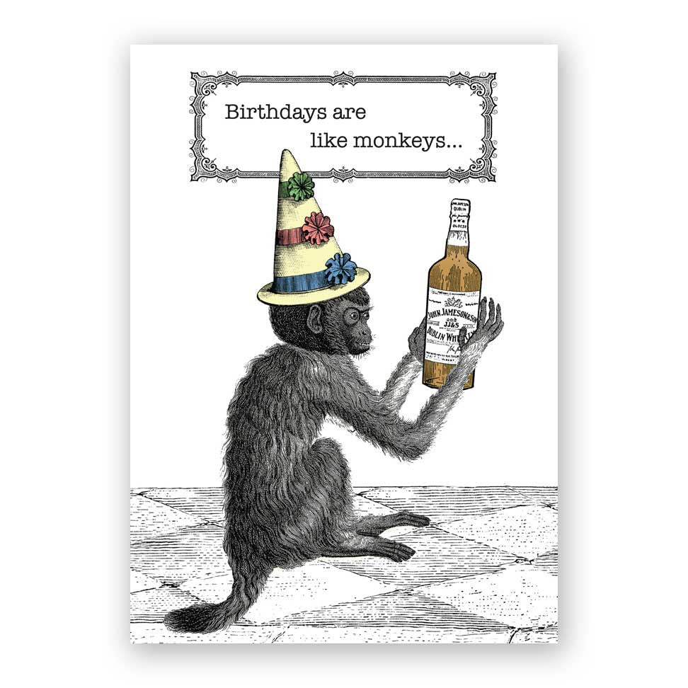 Birthdays Are Like Monkeys Birthday Card