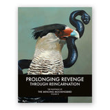 Prolonging Revenge Through Reincarnation: The Paintings of the Mincing Mockingbird Volume III Hardcover Art Book