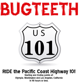 Bugteeth   The Pacific Coast Highway 101