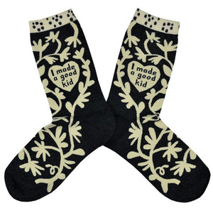 Women's I Made a Good Kid Socks
