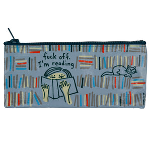 Fuck Off I'm Reading Pencil Case