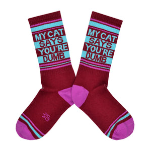 Unisex My Cat Says Ur Dumb Socks