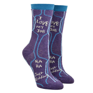 Women's I Love My Job Socks