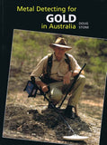 Metal Detecting for Gold in Australia by Douglas Stone
