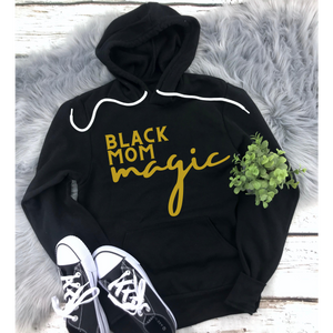 Black Mom Magic Hoodie
