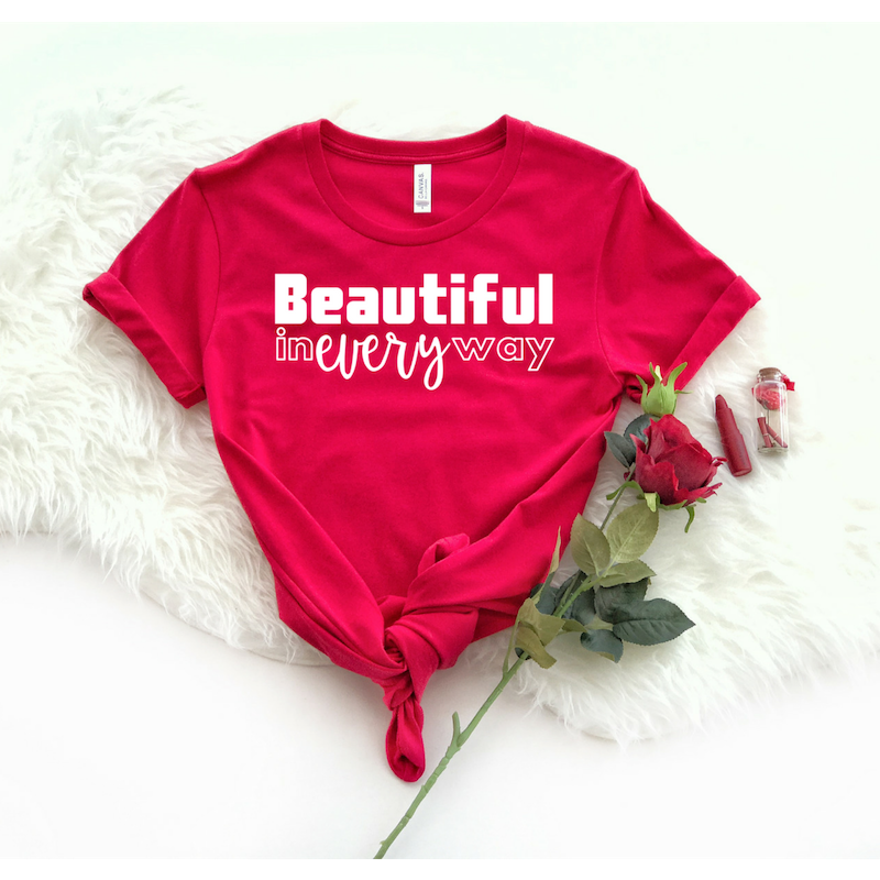 Beautiful In Every Way - VDay Edition