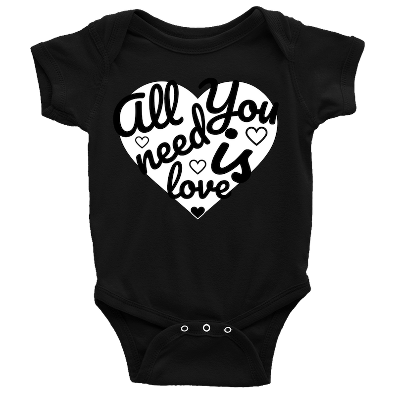 All You Need Is Love (Infant Onesie)