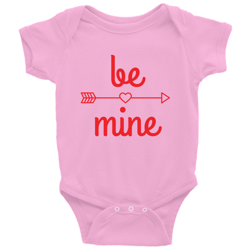 Be Mine (Infant Onesie)