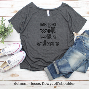 Naps Well With Others Dolman