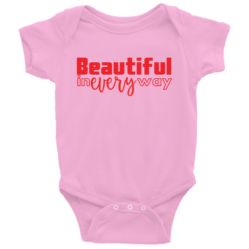 Beautiful In Every Way - VDay Edition (Infant Onesie)