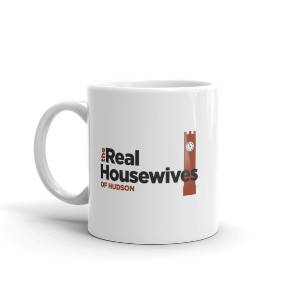 The Real Housewives of Hudson Mug