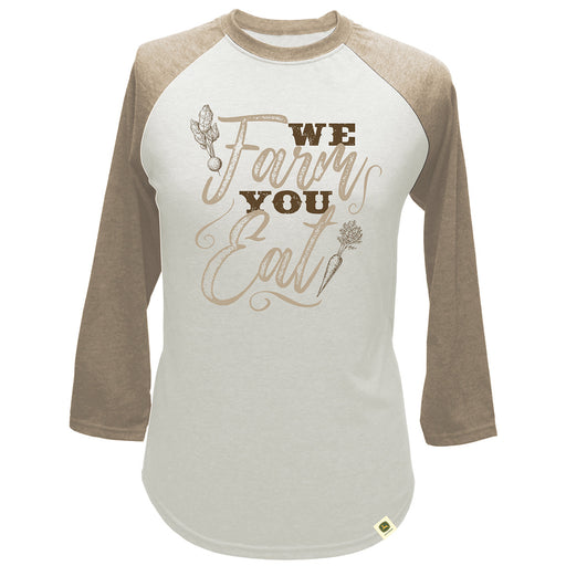 We Farm You Eat Raglan LP70441
