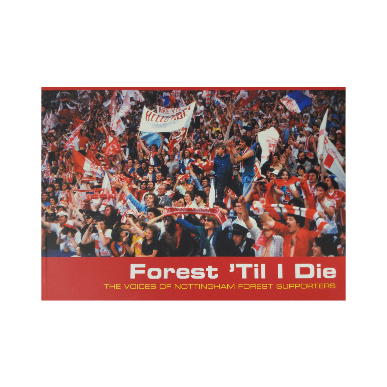 NFFC Forest Till I Die Book - Nottingham Forest