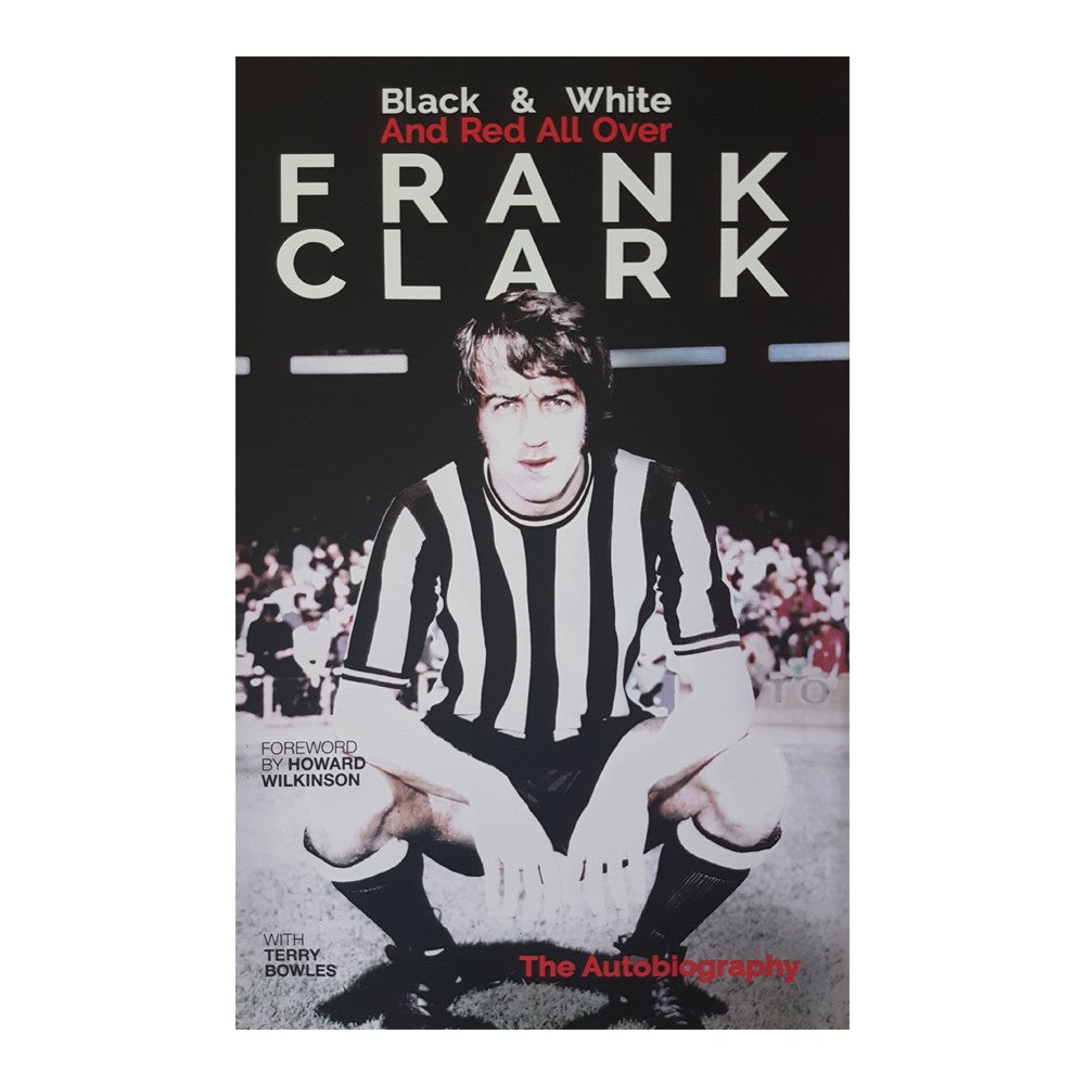 Frank Clark Autobiography Hard Back - Nottingham Forest