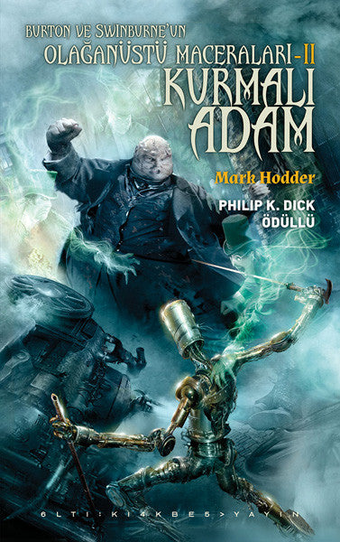 Kurmalı Adam, Mark Hodder