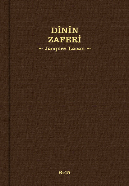 Dinin Zaferi, Jacques Lacan