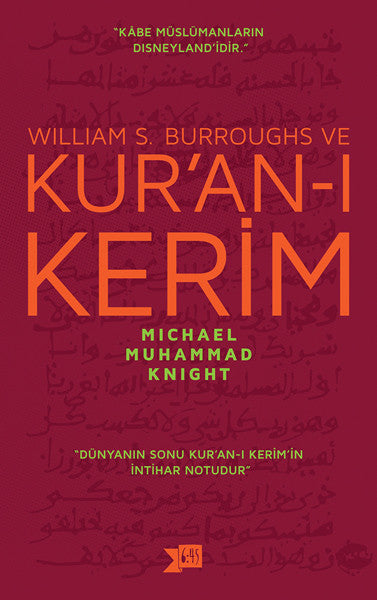 William S. Burroughs ve KUR'AN-I KERİM, MICHAEL MUHAMMAD KNIGHT