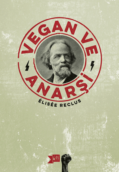 Vegan ve Anarşi, Élisée Reclus