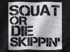SQUAT OR DIE SKIPPIN' T-Shirt (Unisex)
