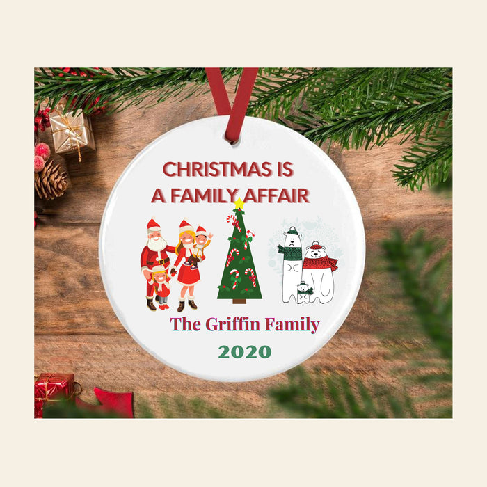 "Personalized  ""Christmas Is a Family Affair"" Ceramic Ornament"
