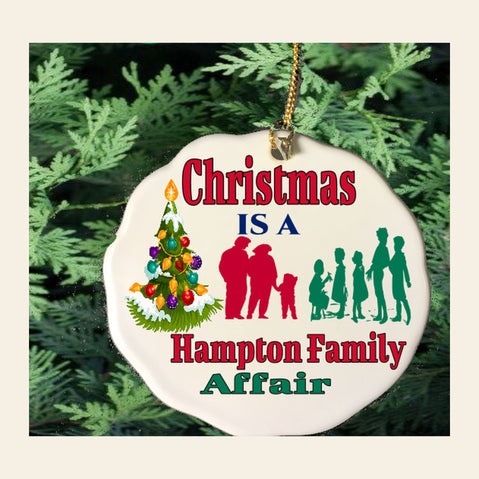Christmas is a Family Affair Porcelain Ornament