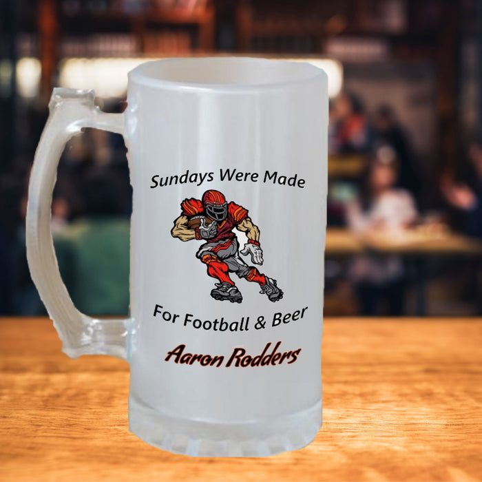 "Personalized ""Sundays Were Made For Football & Beer"" Frosted Stein"