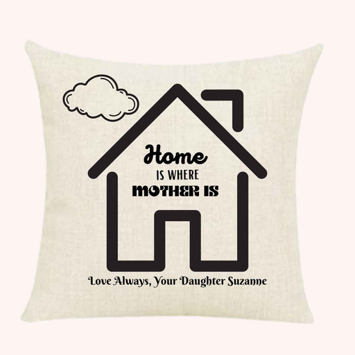 "Personalized Home is Where Mother is"" Throw Pillow"
