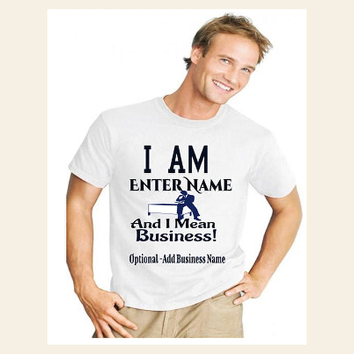 "Personalized ""I Mean Business"" T-Shirt"