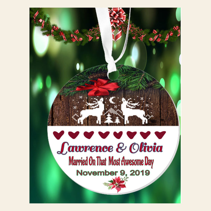"Personalized ""Married Since That Most Awesome Day"" Heart and Reindeer Deer Ornament"