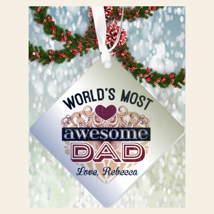 "Personalized ""World's Most Awesome Dad""  Diamond Shaped Acrylic Ornament"
