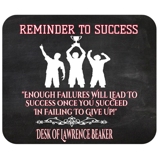 "Personalized ""Reminder to Success"" Mousepad"