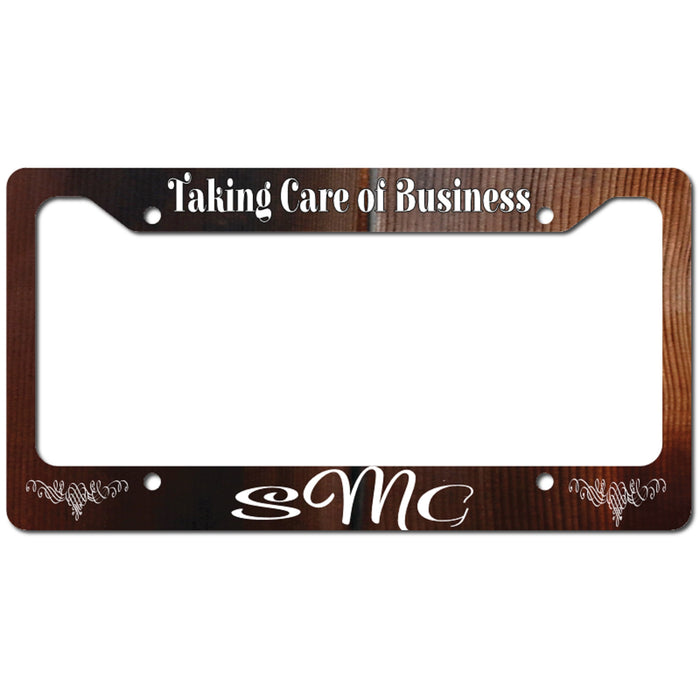 "Personalized ""Taking Care of Business"" License Plate Frame"