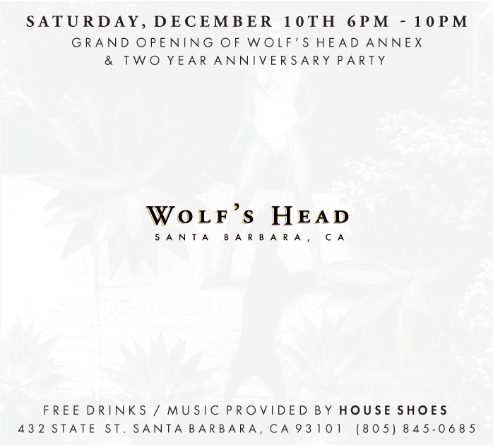 Grand Opening of Wolf's Head Annex / Two Year Anniversary Party