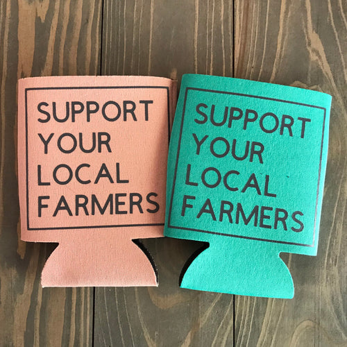 SUPPORT YOUR LOCAL FARMERS